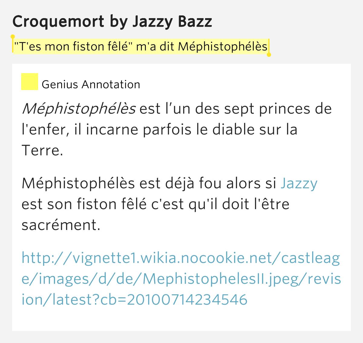 """""""T'es mon fiston fêlé"""" m'a dit Méphistophélès – Croquemort ..."""