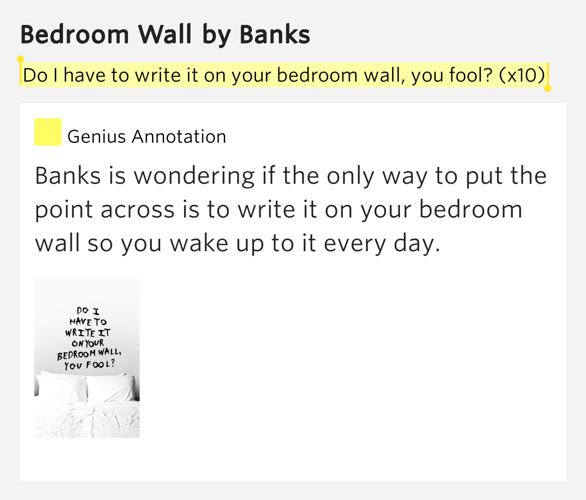 do i have to write it on your bedroom wall you fool x10