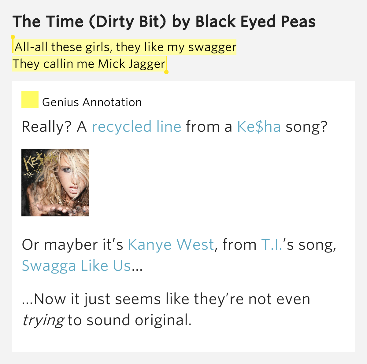 The Time Dirty Bit The Black Eyed Peas: All-all These Girls, They Like My Swagger..