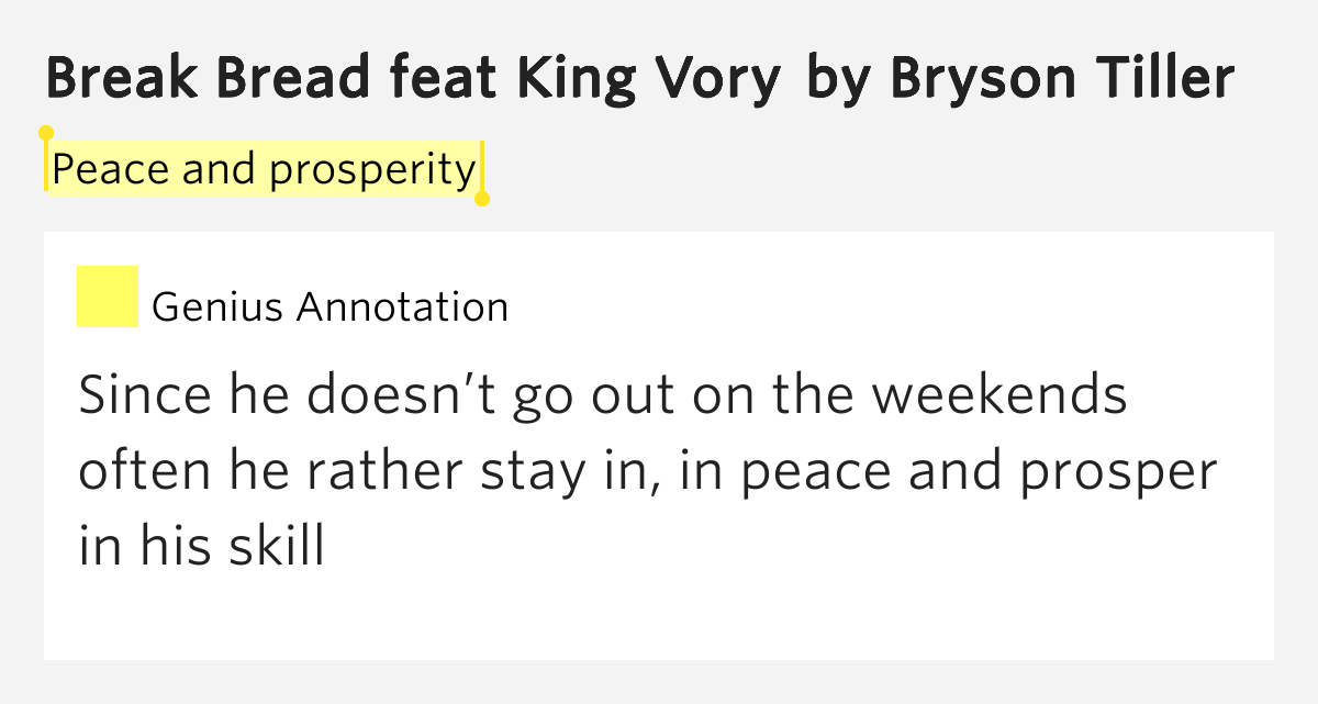 Peace and prosperity break bread feat king vory lyrics meaning