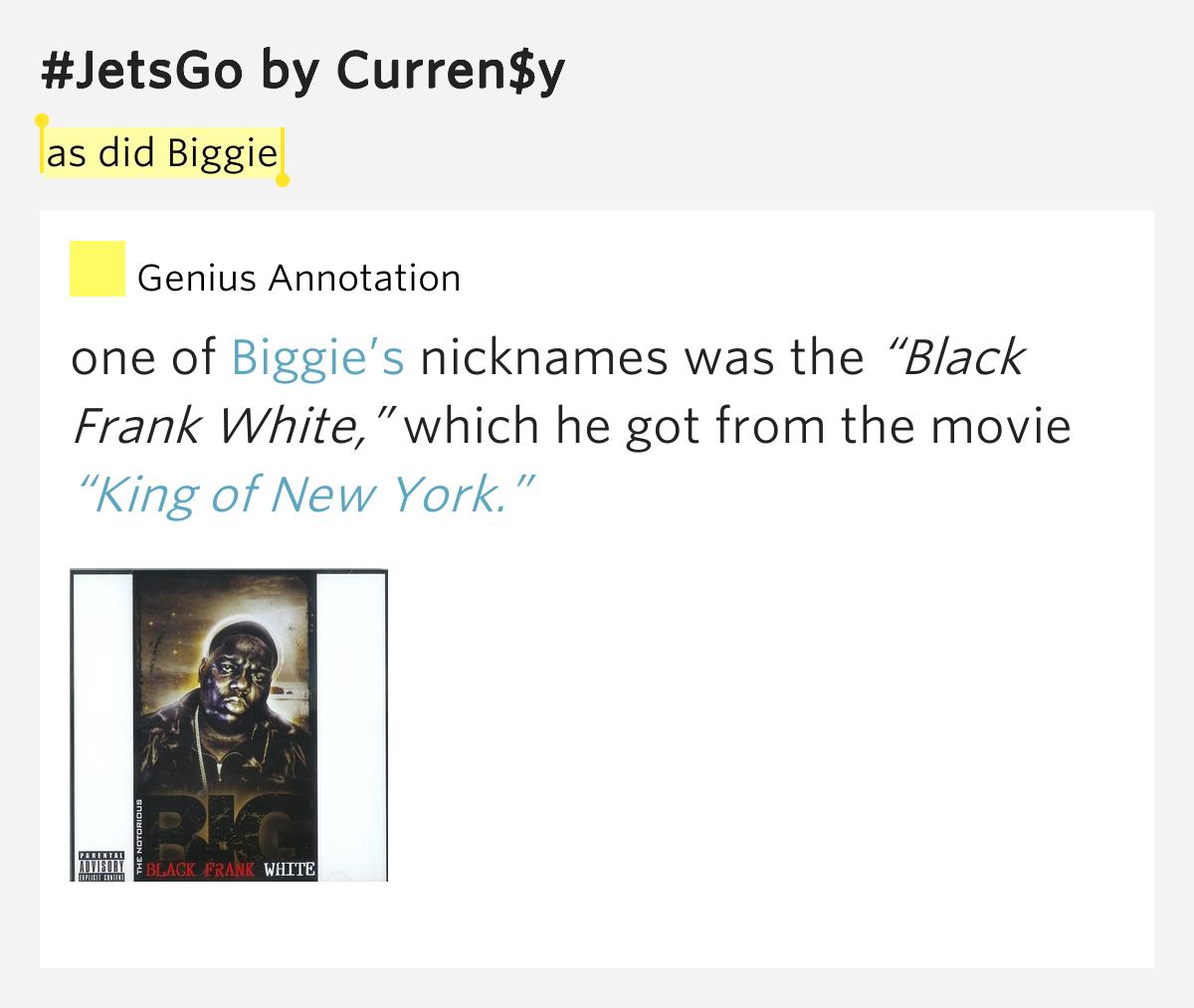 As Did Biggie Jetsgo By Curren Y