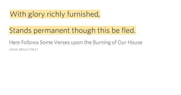 The strength of faith in anne bradstreets poem here follows some verses
