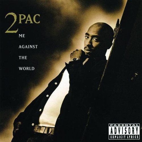 the me tupac world against