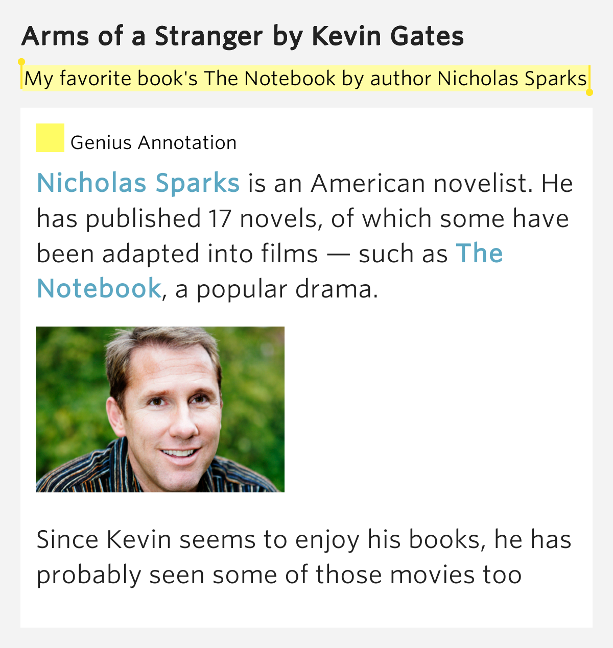 My favorite book s the notebook by author arms of a stranger