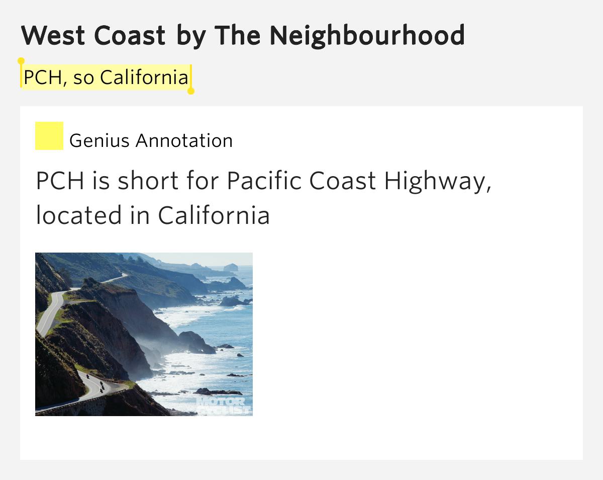 PCH, so California – West Coast by The Neighbourhood