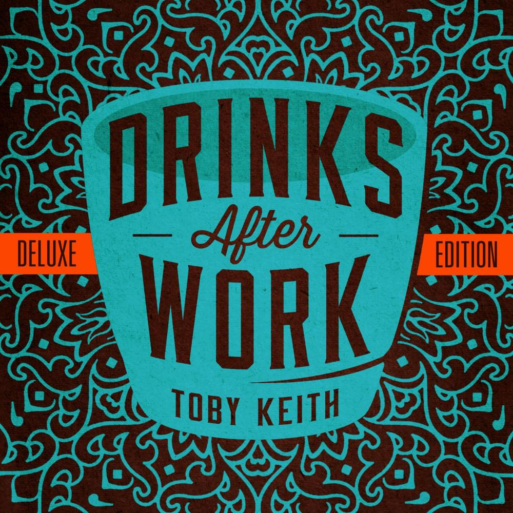 Toby Keith – Drinks After Work Lyrics