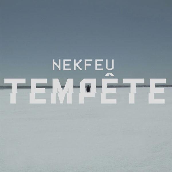 Nekfeu – Tempête Lyrics | Genius