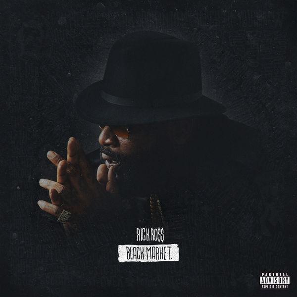 RICK ROSS - BLACK DOLLAR ALBUM LYRICS