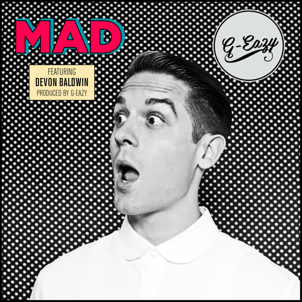 G-Eazy   Mad Lyrics  Genius  G Eazy Must Be Nice