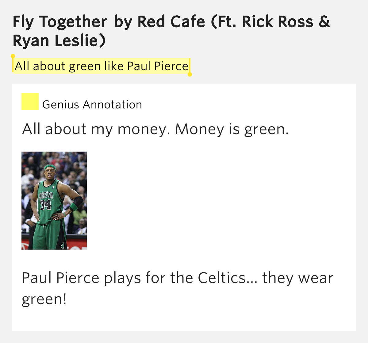 All About Green Like Paul Pierce Fly Together Lyrics Meaning