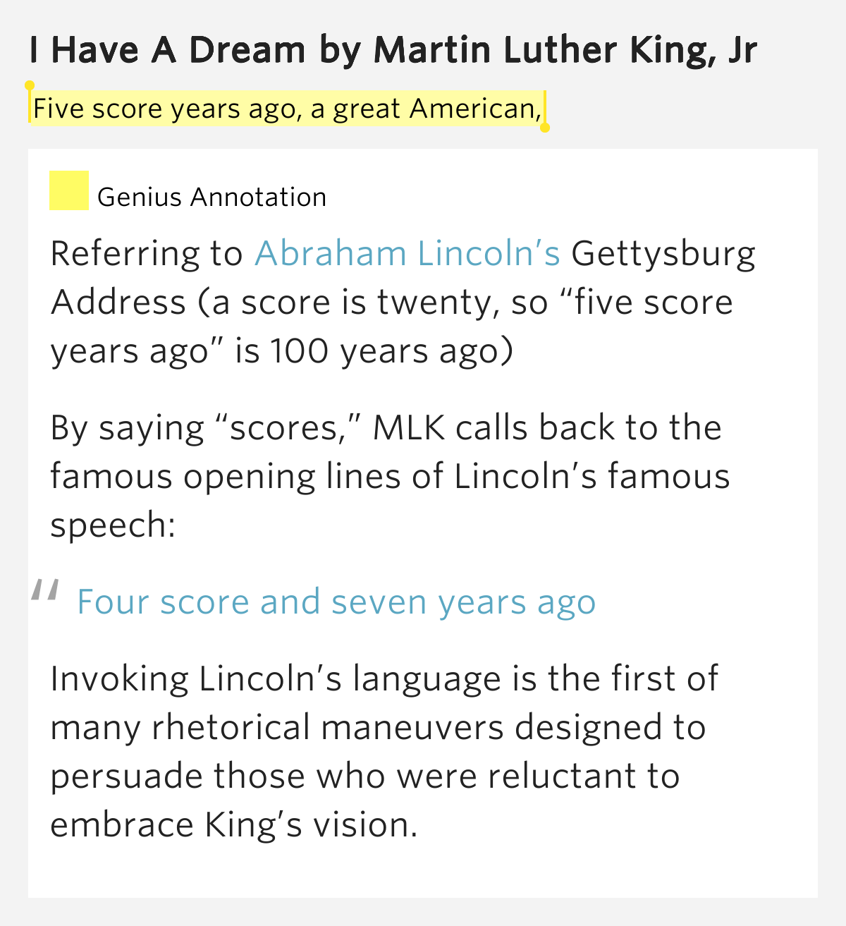 comparison of i have a dream and the gettysburg address I have a dream is a public speech delivered by american civil rights activist  martin luther  early in his speech, king alludes to abraham lincoln's  gettysburg address by  the rhetoric of king's speech can be compared to the  rhetoric of old.