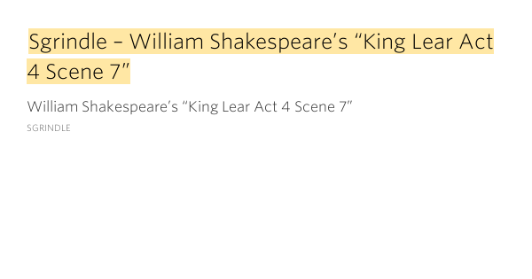 the different interpretations of king lear by william shakespeare William shakespeare to the reader and makes getting into shakespeare much easier king lear is a the different interpretations and emphases.