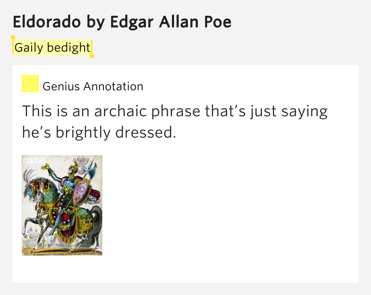 analysis of the poem eldorado by edgar allan poe Eldorado by edgar allan poe  he did become famous and immortal because of his short stories and poems after dying in this way, eldorado is clearly happiness.