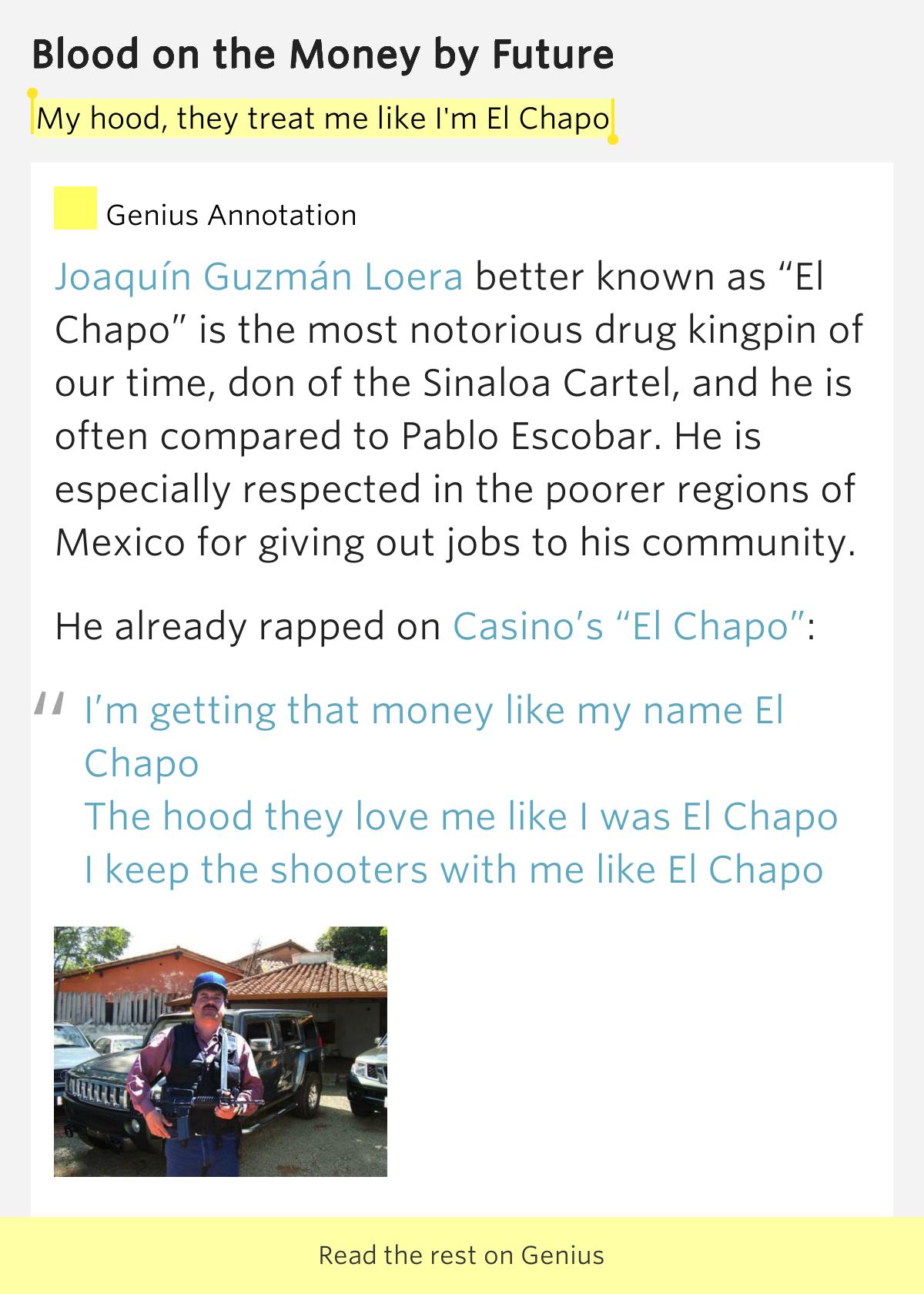 my hood  they treat me like i u0026 39 m el chapo  u2013 blood on the