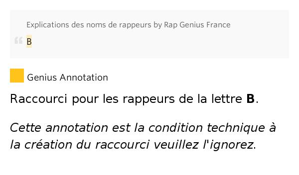 b explications des noms de rappeurs by rap genius france. Black Bedroom Furniture Sets. Home Design Ideas