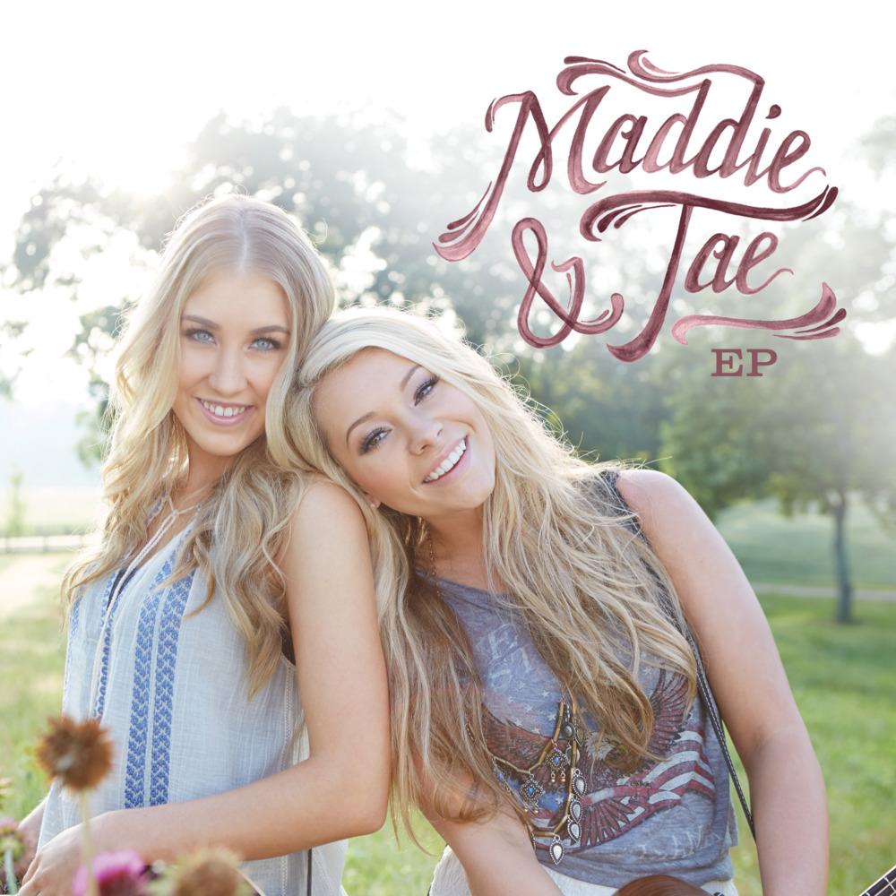 Sierra Sierra Maddie And Tae Maddie Tae – Sierra Lyrics |