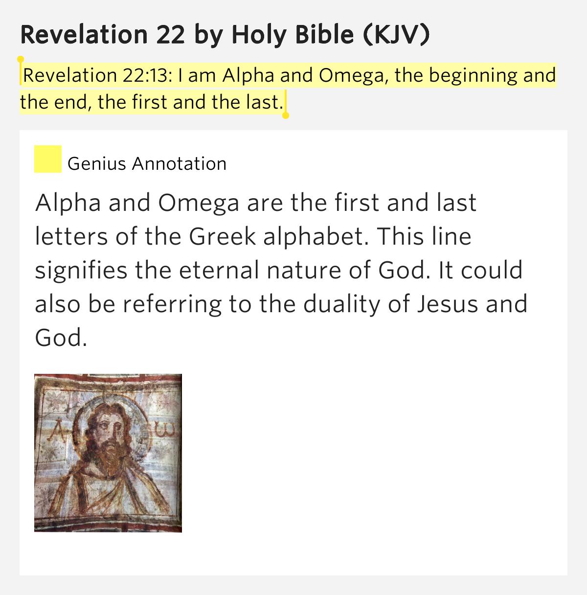 Revelation 22:13: I Am Alpha And Omega, The..