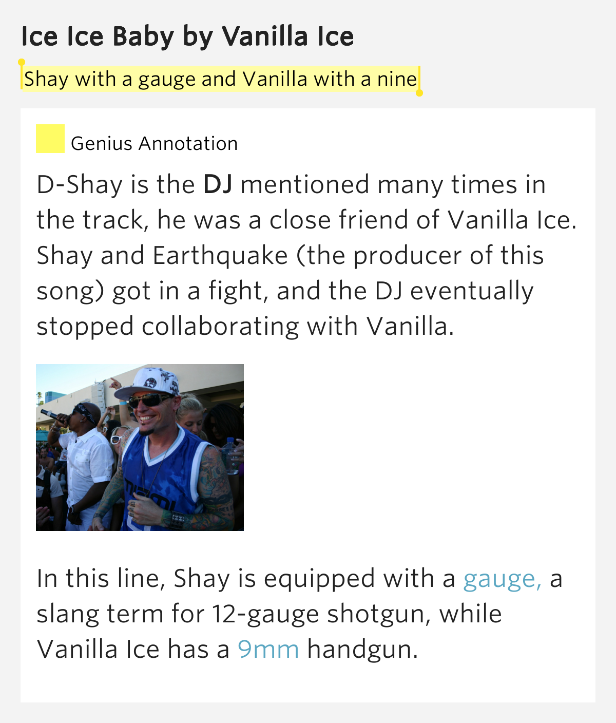 Shay with a gauge and Vanilla with a nine – Ice Ice Baby