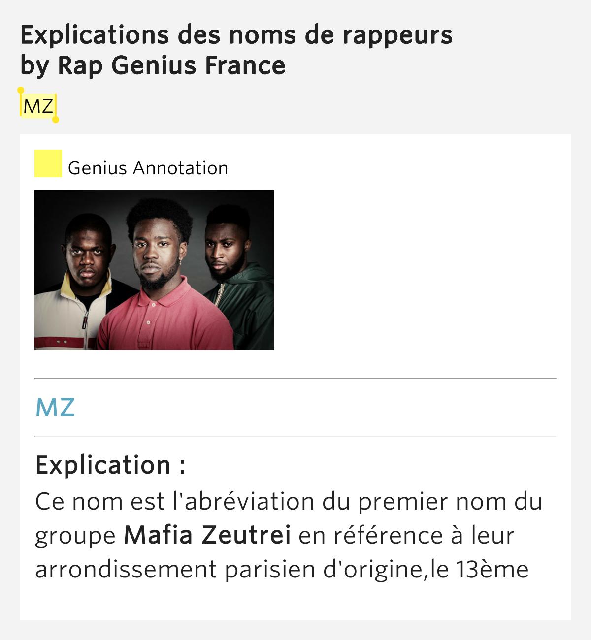 mz explications des noms de rappeurs by rap genius france. Black Bedroom Furniture Sets. Home Design Ideas