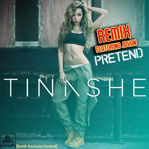 Tinashe – Pretend (Remix) [Contest Submission] Lyrics ...