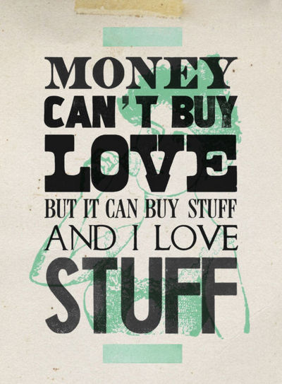 money can t buy you love Here are 10 things money cannot buy: 1 love money can buy lust, attraction and powerbut it can't buy love this is because love is something intimate something heartfelt something mysterious.