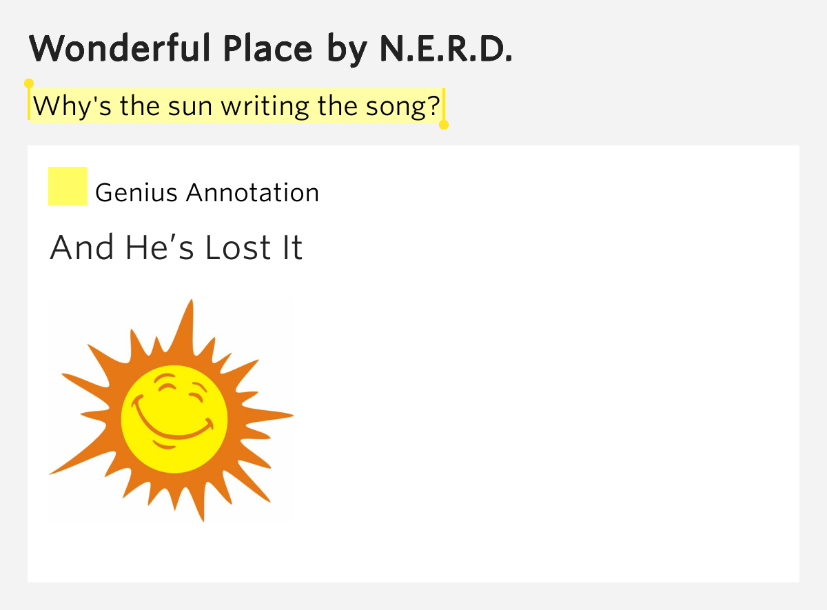 Why 39 S The Sun Writing The Song Wonderful Place Lyrics Meaning