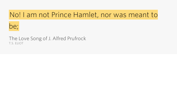 a comparison of hamlet and j alfred prufrock Com publishes thousands of free online a comparison of hamlet and j alfred prufrock classics of reference, literature and nonfiction vol lii.