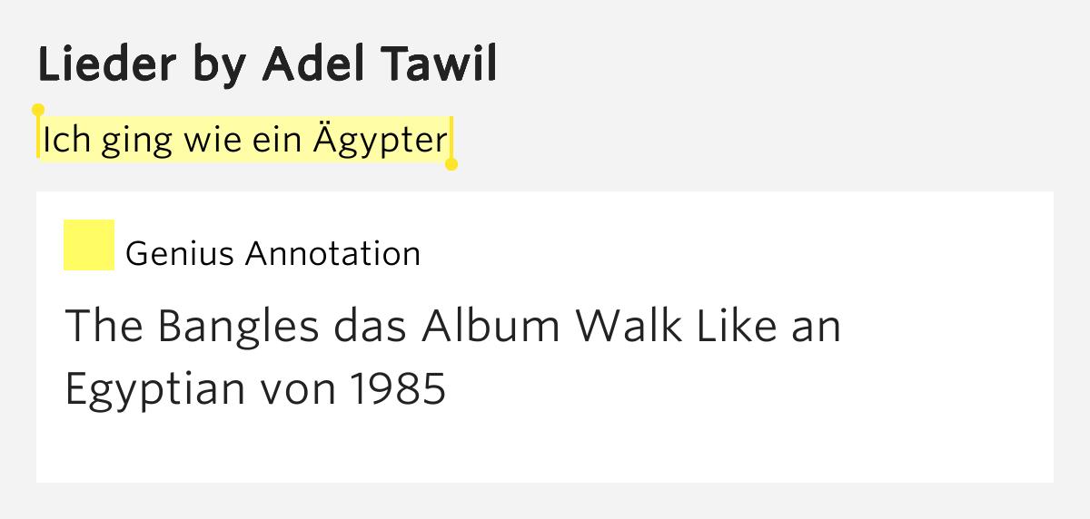 Adel Tawil Ich Ging Wie Ein ägypter Text