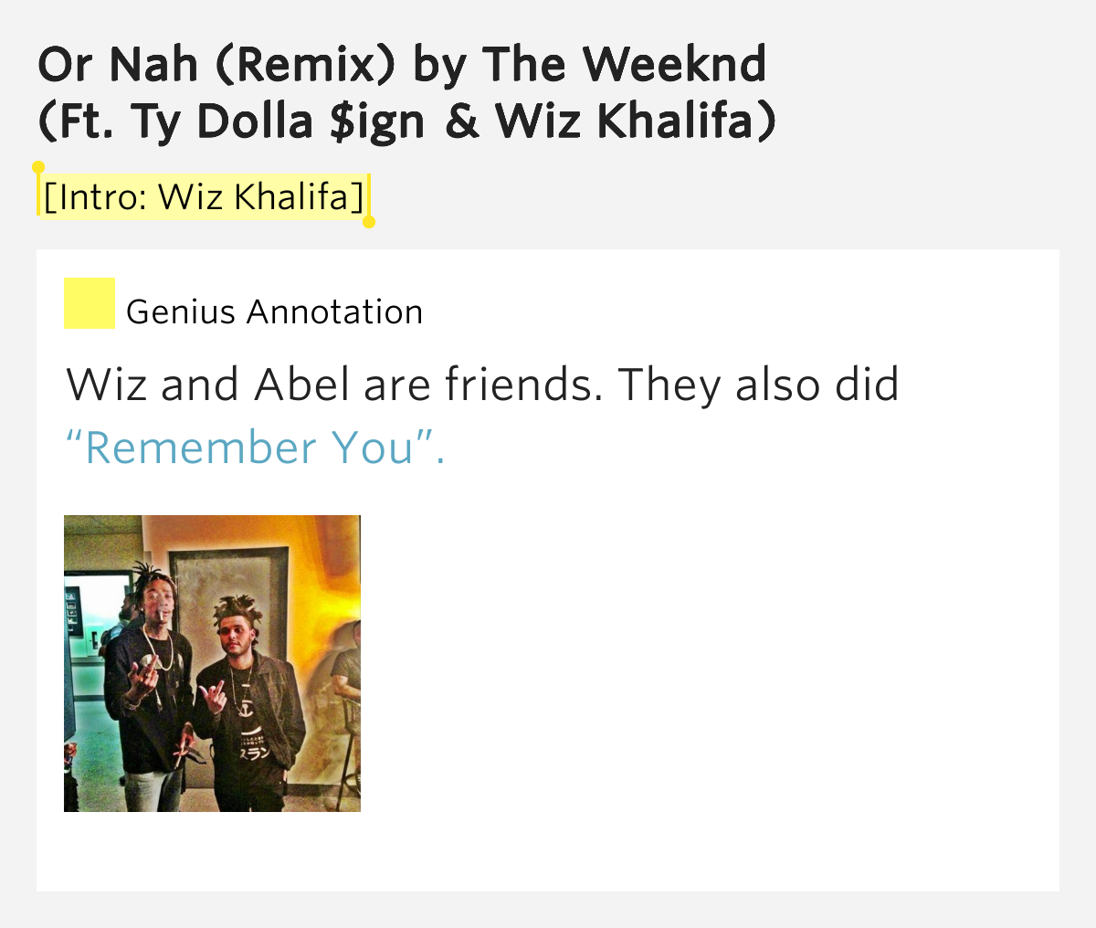 [Intro: Wiz Khalifa] – Or Nah (Remix) Lyrics Meaning