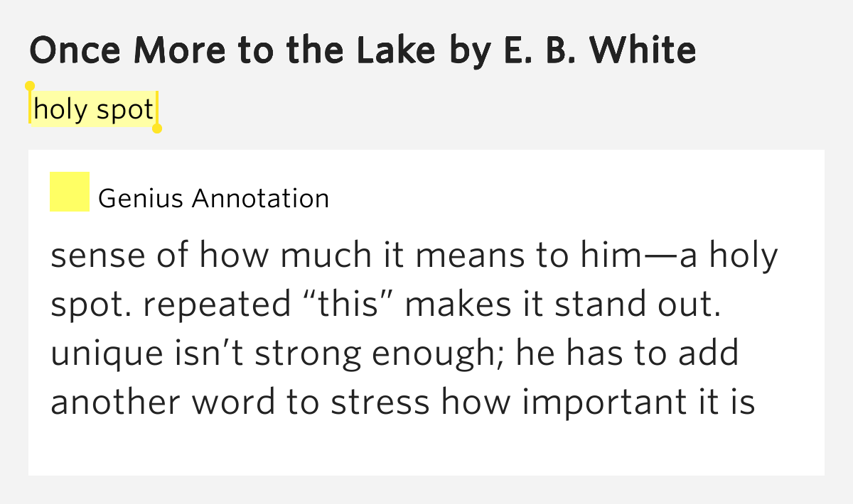 once more at the lake It's remarkable what a good writer like eb white can do with such a seemingly dull subject as how i spent my summer vacation.