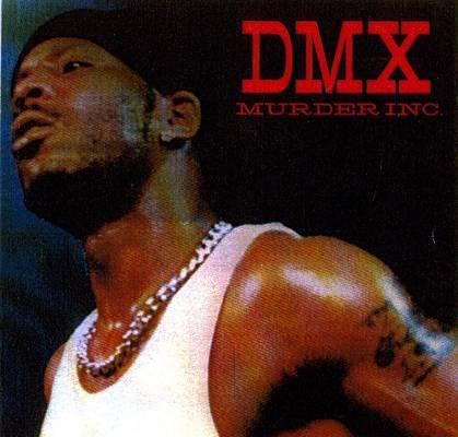 Resultado de imagen para DMX - Murder Inc. (Bootleg)
