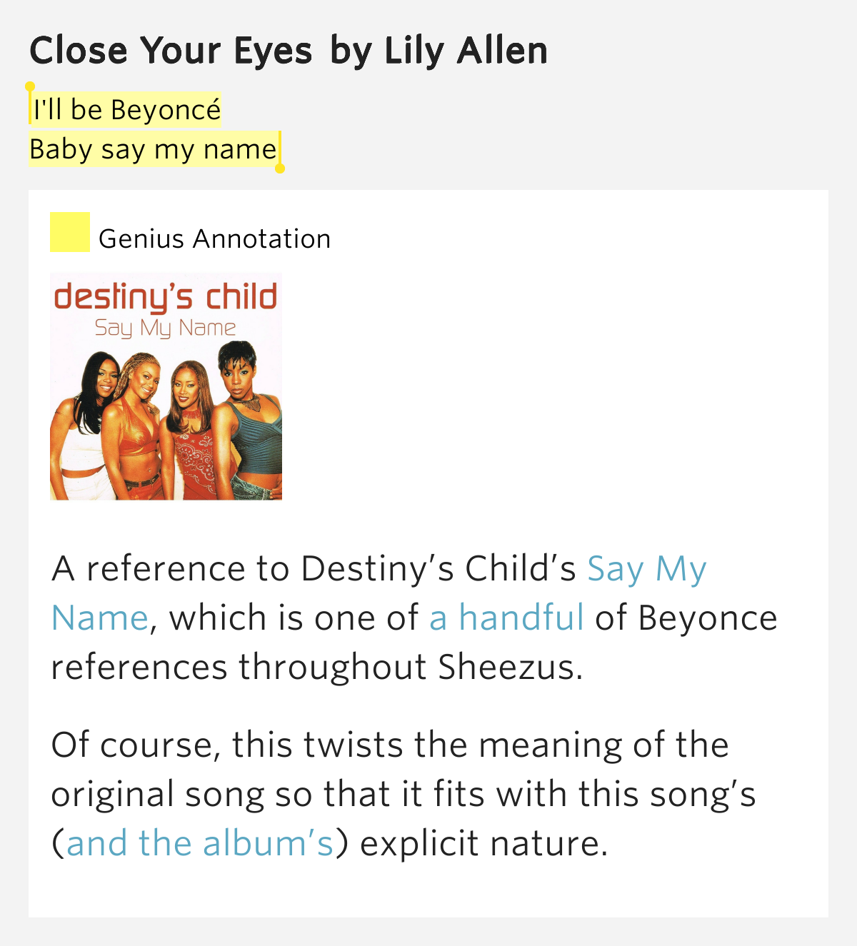 I'll be Beyoncé / Baby say my name – Close Your Eyes ... Pictures Of Lily Lyrics