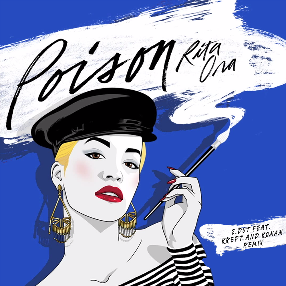 Rita Ora – Poison (ZDot Remix) Lyrics | Genius Lyrics