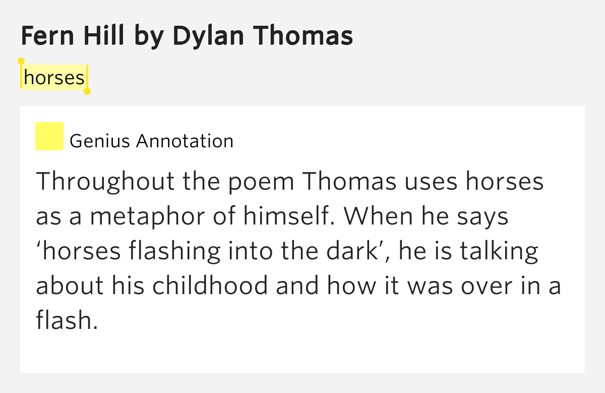 an analysis of the poem fern hill by dylan thomas Responding to fern hill by dylan thomas objectives: this sequence of 4 lessons is intended to give learners the opportunity to: • listen attentively to spoken poetry.