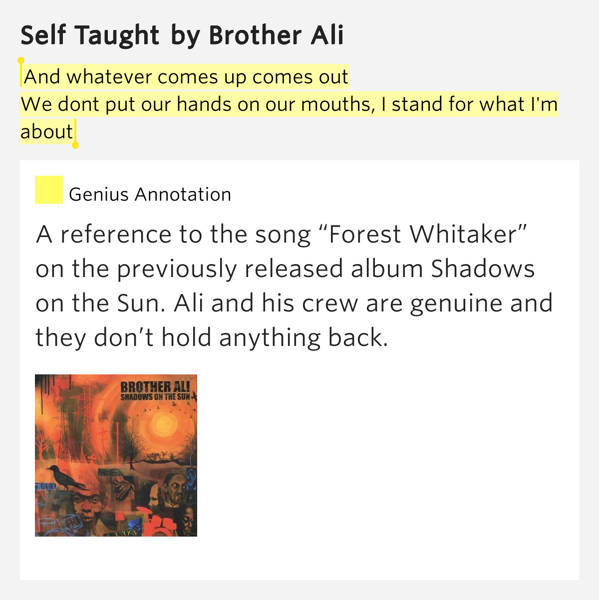 Brother Ali Quotes: And Whatever Comes Up Comes Out / We Dont Put Our Hands On