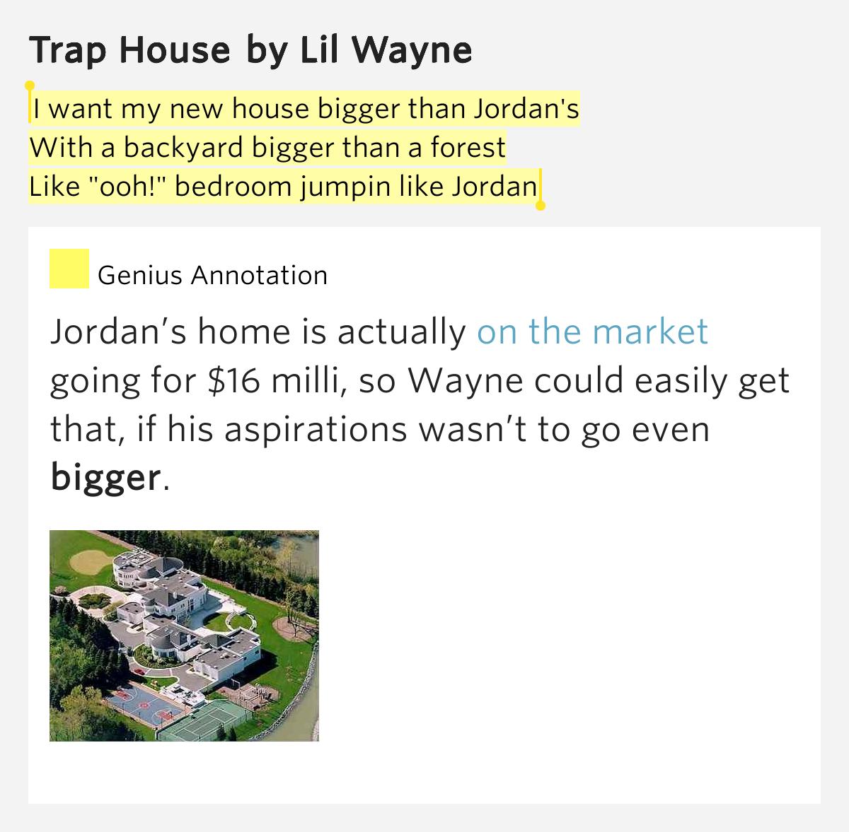 Backyard Lyrics: I Want My New House Bigger Than Jordan's / With A Backyard
