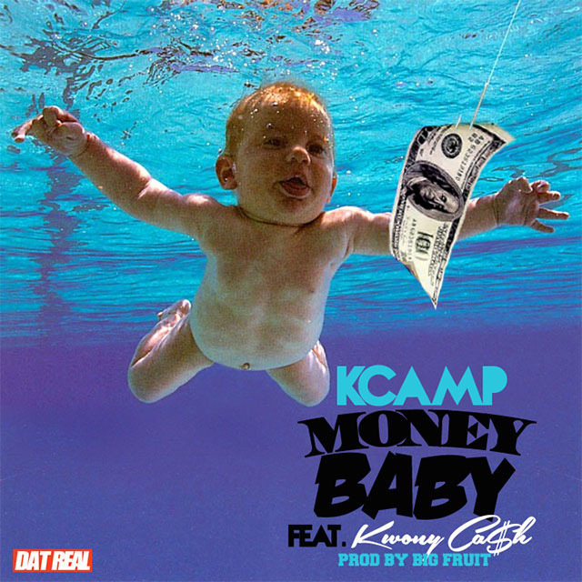 K Camp Money Baby After two chances K Camp