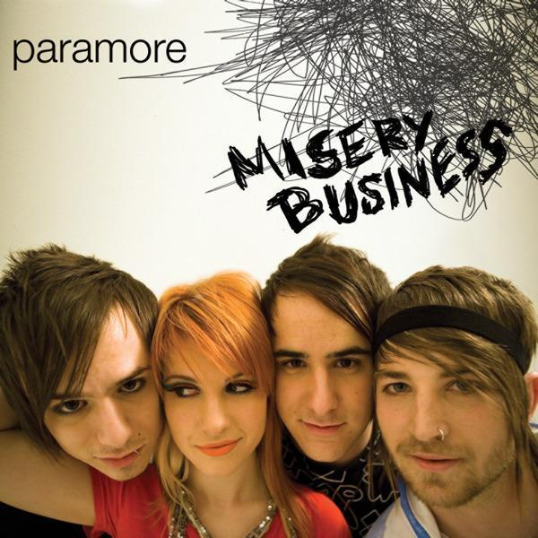 It's a matter of time before we all run out – Misery ... Paramore Misery Business Lyrics