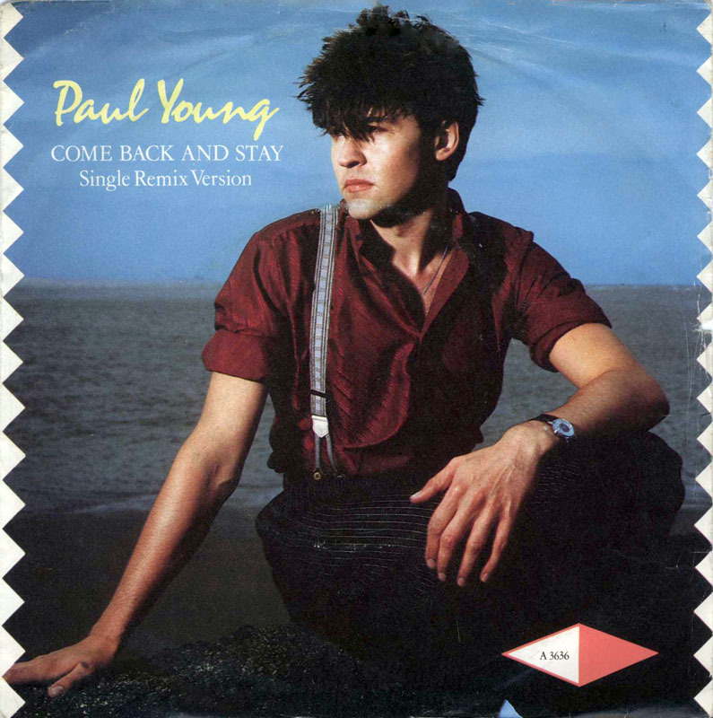 Paul Young Come Back And Stay Extended Club Mix Versions