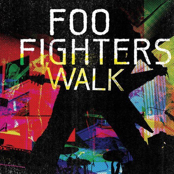 Songtext von Foo Fighters - Walk Lyrics