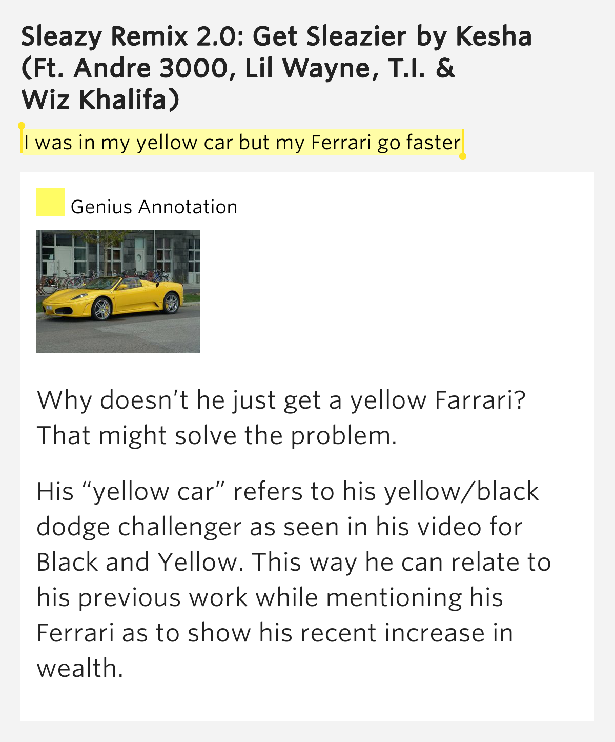 I Was In My Yellow Car But My Ferrari Go Faster