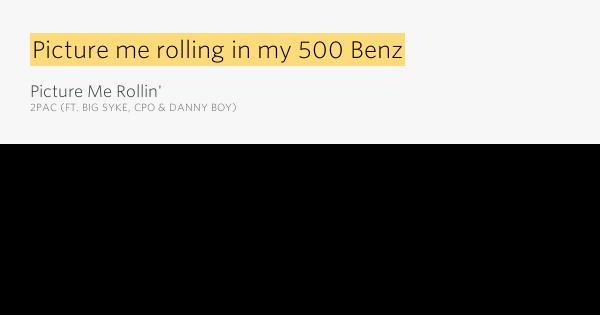 Picture Me Rollin Lyrics