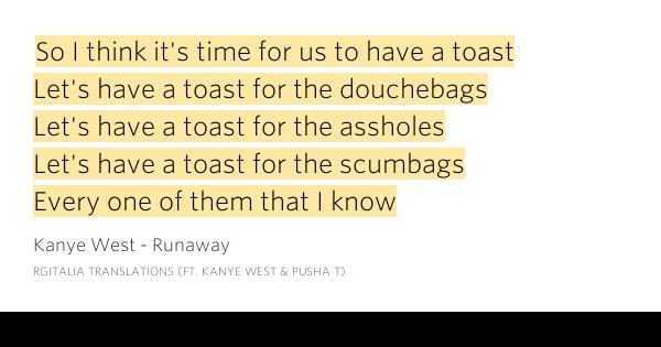 Lyrics kanye toast to the assholes