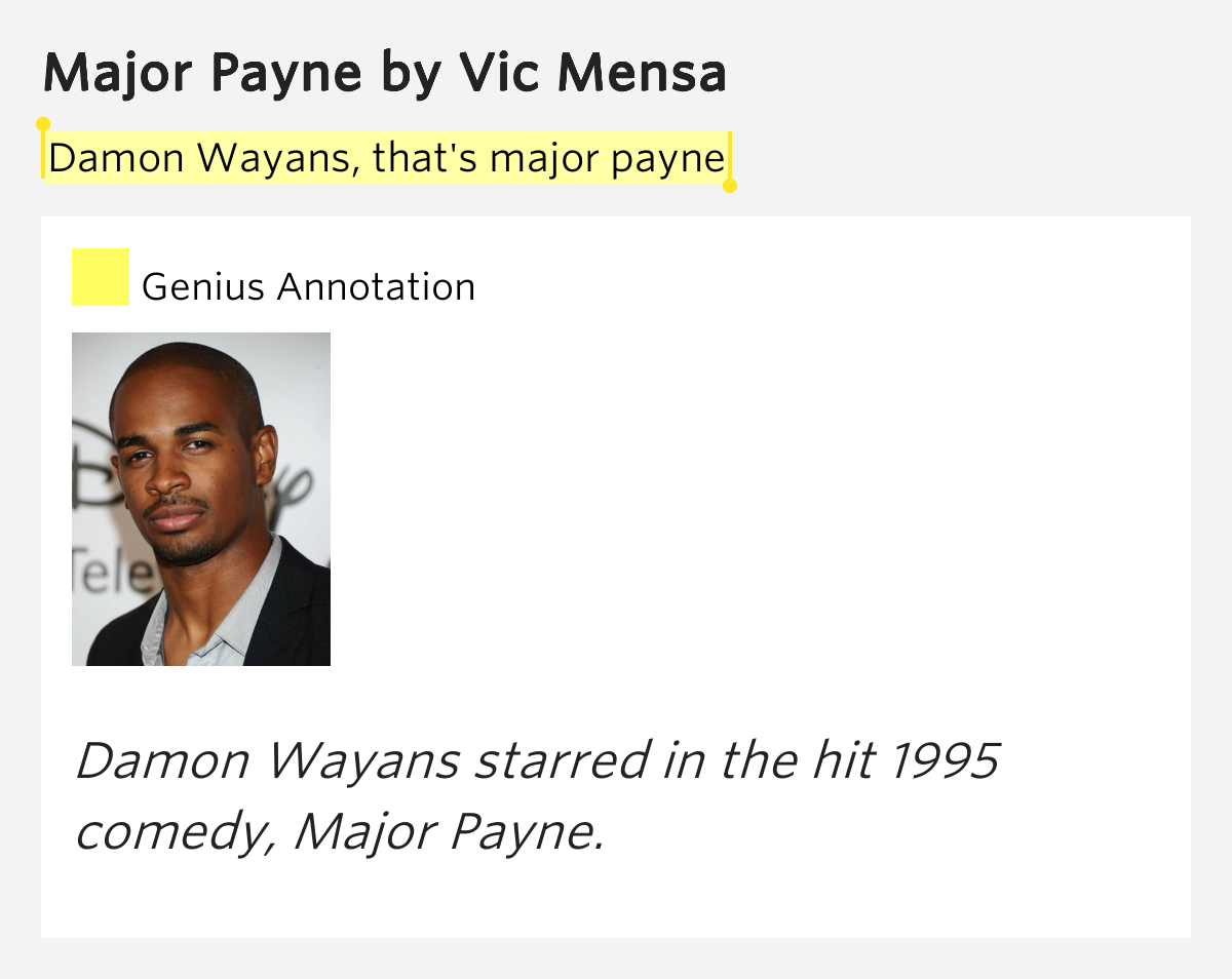 Damon Wayans, that's major payne – Major Payne Lyrics Meaning Vic Mensa Major Payne