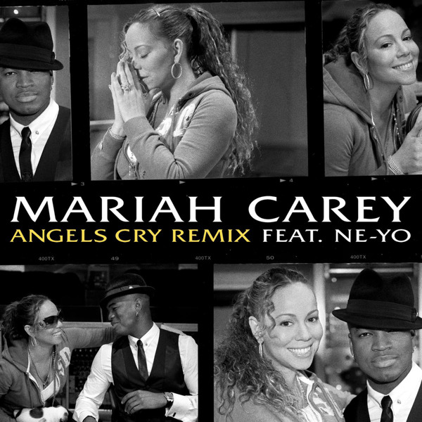 Mariah Carey feat. Ne-Yo - Angels Cry Lyrics | Musixmatch