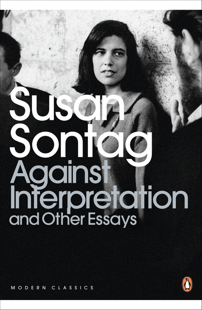 Against interpretation susan sontag essay