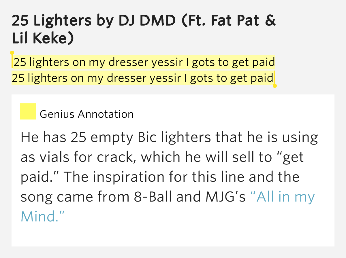 25 Lighters On My Dresser Dj Dmd Yessir I Gots To