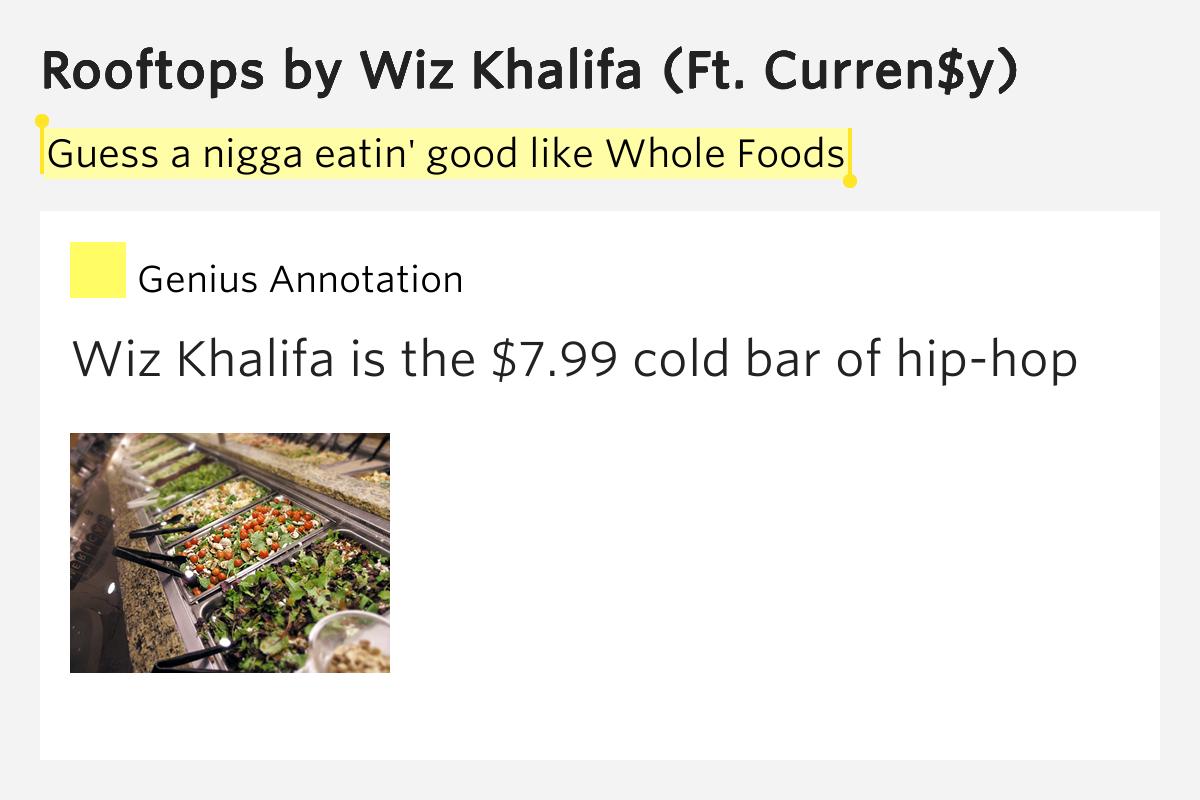 Guess A Nigga Eatin Good Like Whole Foods Rooftops
