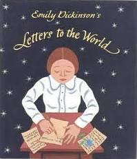 Emily Dickinson – This is My Letter to the World