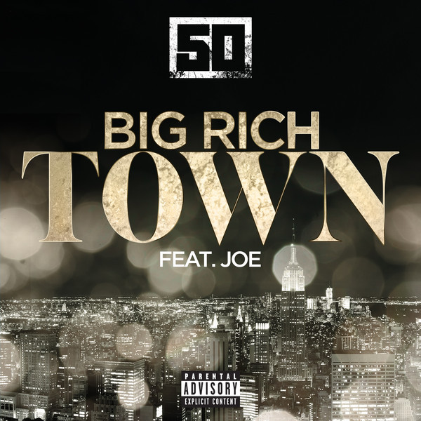 50 Cent - Big Rich Town Lyrics | MetroLyrics